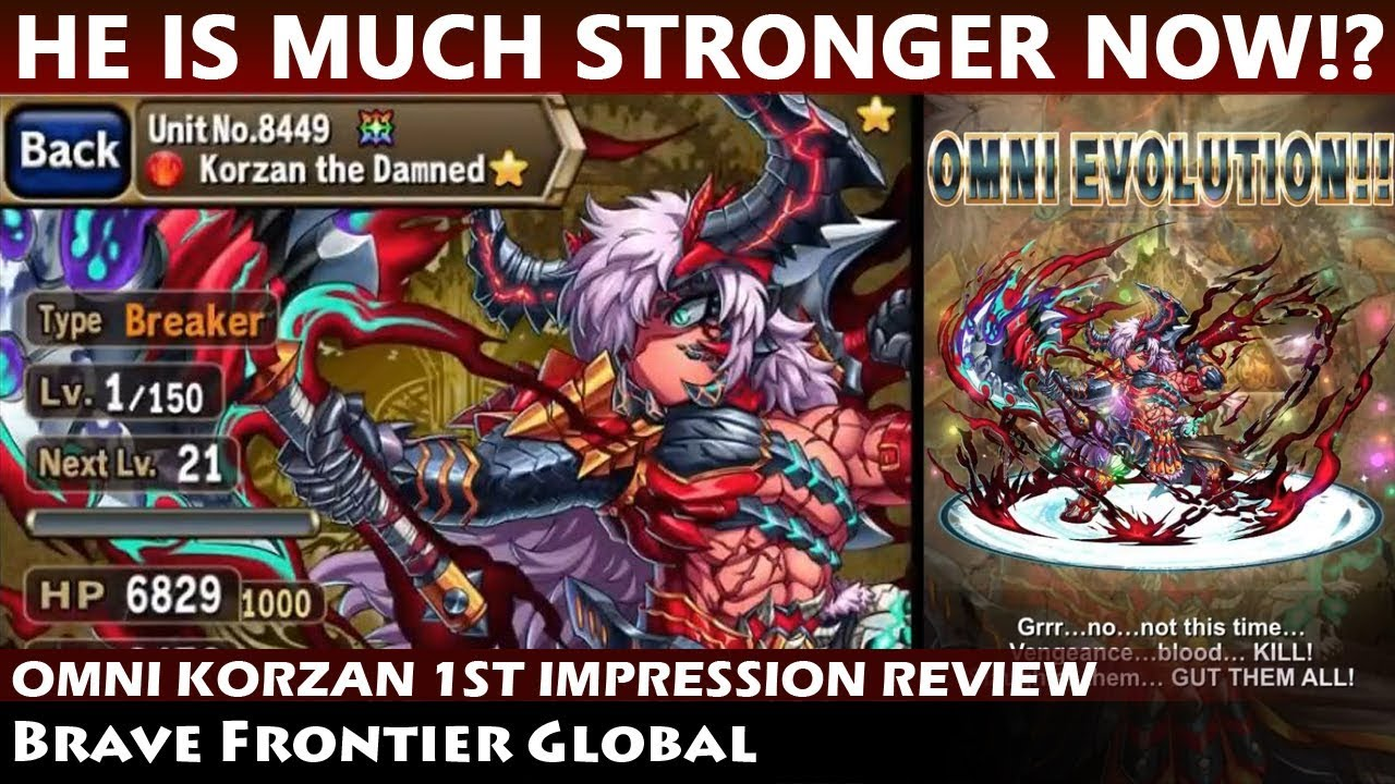 Korzan Omni Evolution! He Is Much Stronger Now? (Brave Frontier Global)