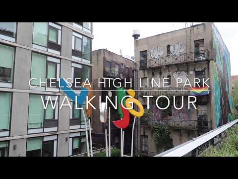 Chelsea High Line Park Tour - NYC | Travel Vlog