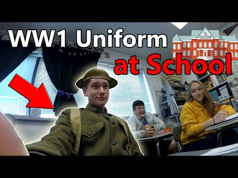 I Wore My WW1 Uniform To SCHOOL!