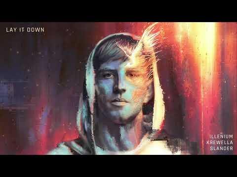 ILLENIUM, Krewella and Slander- Lay It Down (Official Audio)