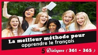 5 dialogues en français (361 - 365)