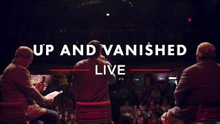 Up and Vanished Live Tour is coming to a city near you! Check out the trailer! #UAVLive