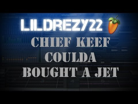 Chief Keef - Coulda Bought A Jet @LILDREZY22