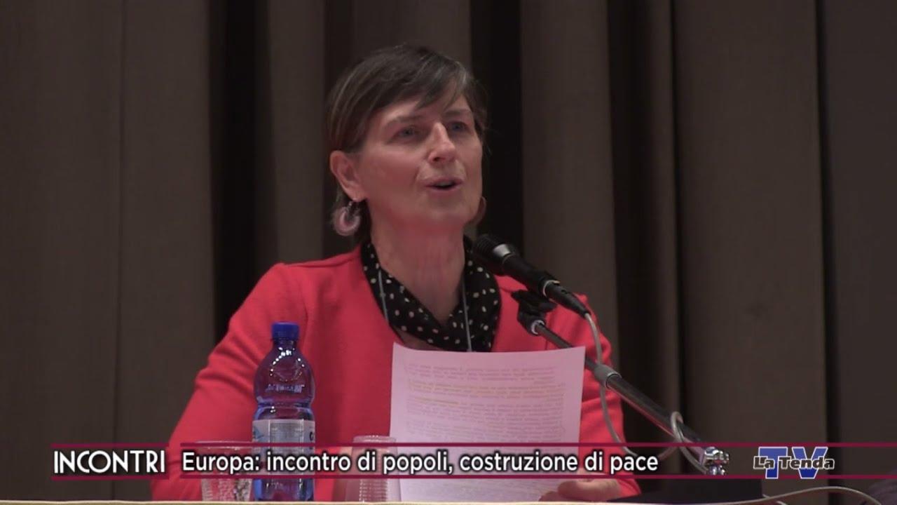 INCONTRI - Europa: incontro di popoli, costruzione di pace