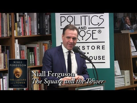 """Niall Ferguson, """"The Square and the Tower"""""""