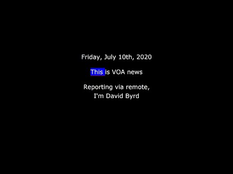voa-news-for-friday,-july-10th,-2020