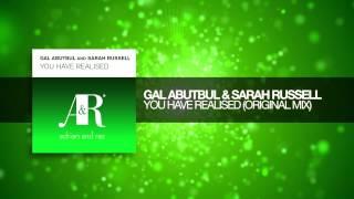 Gal Abutbul & Sarah Russell - You Have Realised (Original Mix) Adrian&Raz