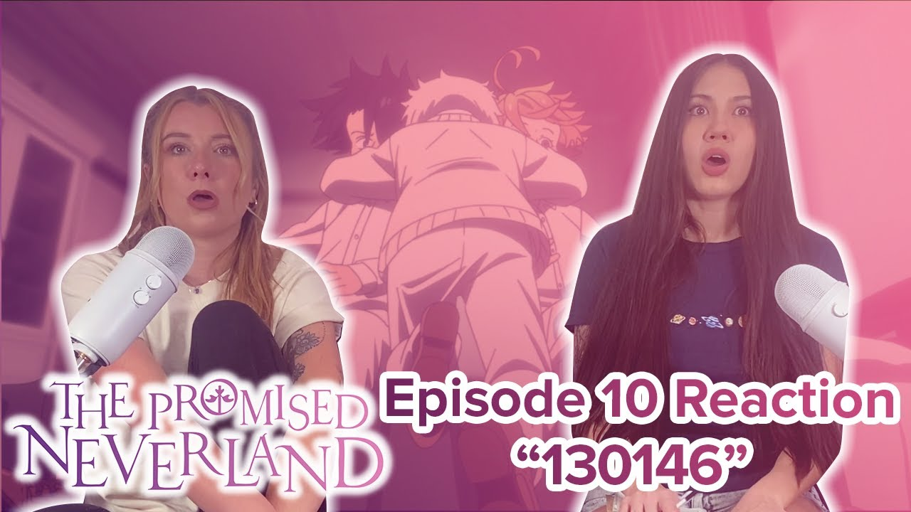 The Promised Neverland - Reaction - S1E10 - 130146