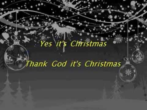 Thank God it s Christmas.. Karaoke