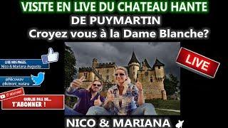 Visite du château de Puymartin avec Nico & Mariana