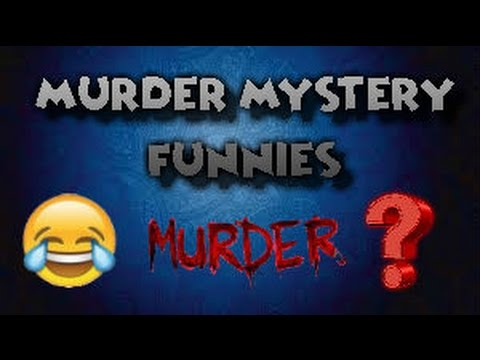 Murder Mystery Funny Moments! - YouTube