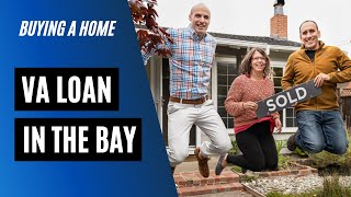 VA loan + home buying in Silicon Valley Bay Area