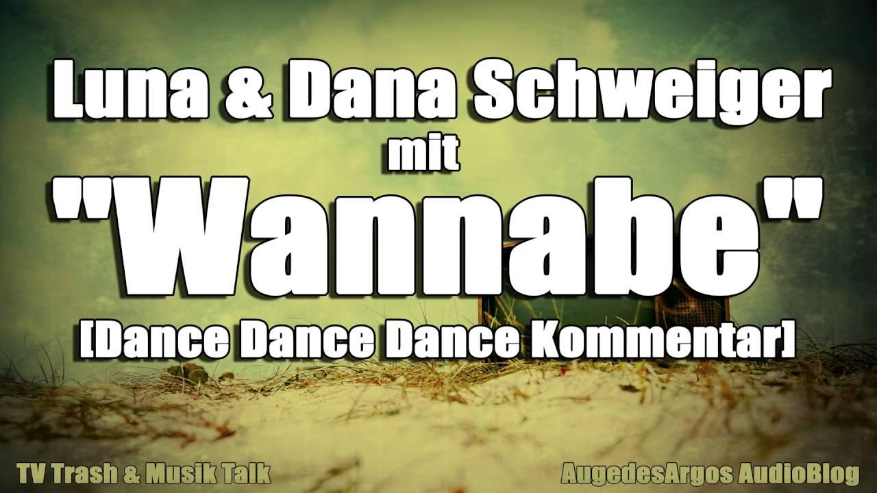 Luna Dana Schweiger Mit Wannabe Dance Dance Dance Kommentar