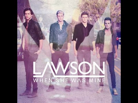Lawson Greatest Hit