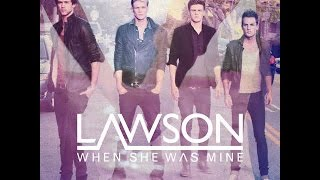 Lawson Greatest Hit