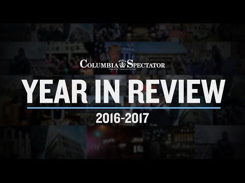 Year in Review 2016-2017 | Columbia Daily Spectator
