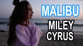 Miley Cyrus - Malibu (Courtney Randall Cover)