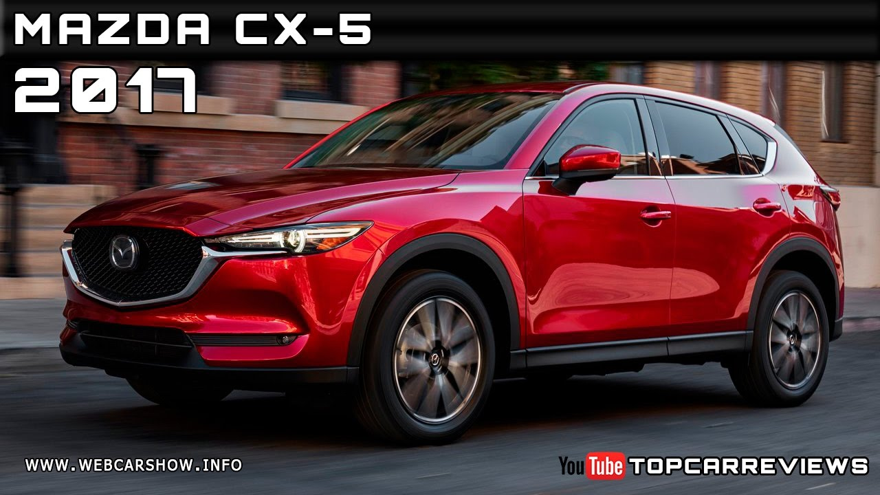 2017 mazda cx-5 review rendered price specs release date - youtube