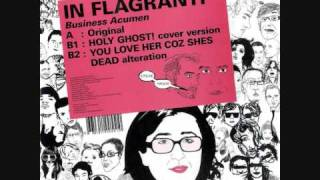 In Flagranti - Business Acumen (Holy Ghost! Cover)