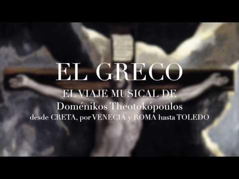 El viaje musical de El Greco
