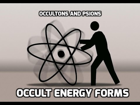 Occultons And Psions - Occult Energy Forms