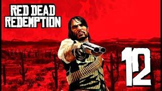 Red Dead Redemption | En Español | Capítulo 12