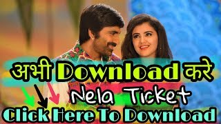 How to Download Nela Ticket Full Hindi Movie Download Now 1000% Real Download Link