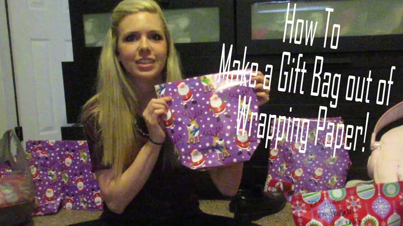 How To Make a Gift Bag out of Wrapping Paper! - YouTube