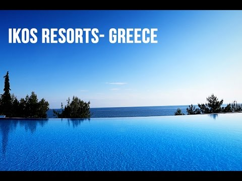 IKOS RESORTS GREECE- IKOS OCEANIA