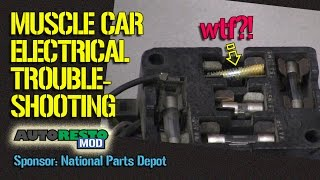 Muscle Car Electrical Wiring Troubleshooting Tricks and Tips Episode 250 Autorestomod