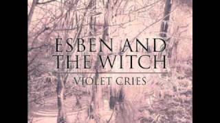 Esben and The Witch - Hexagons IV
