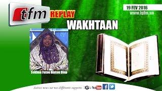 Wakhtane - 19 février 2016 - avec Sokhna Fatou Bintou DIOP