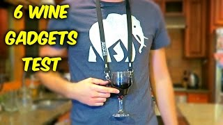 6 Wine Gadgets Put to the Test