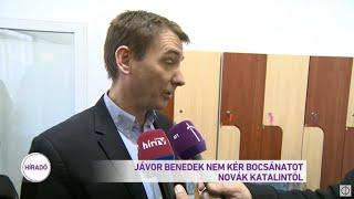 Jávor Benedek nem kér bocsánatot Novák Katalintól