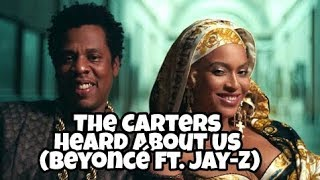 The Carters - HEARD ABOUT US (Video Music)