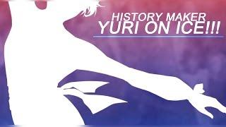 Yuri!!! on Ice OP 「History Maker」by Dari