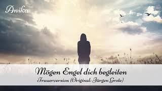 Mögen Engel dich begleiten (Trauerversion)