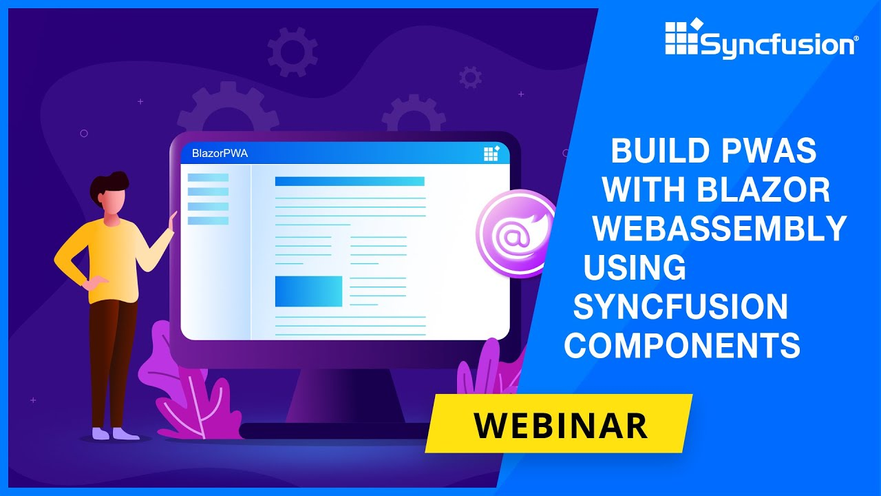 Build PWAs with Blazor WebAssembly Using Syncfusion Components [Webinar]