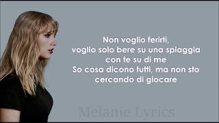Taylor Swift - End Game ft. Ed Sheeran, Future || Traduzione in Italiano