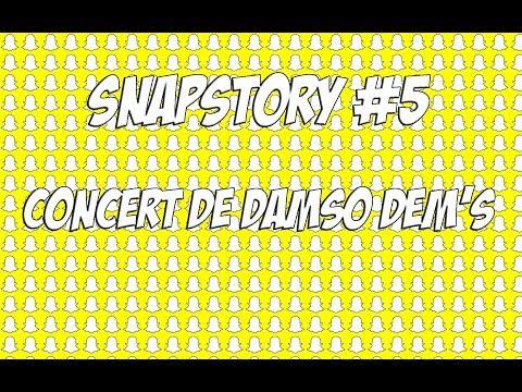👻 SNAP STORY #5 : CONCERT DE DAMSO DEM'S !! 👻