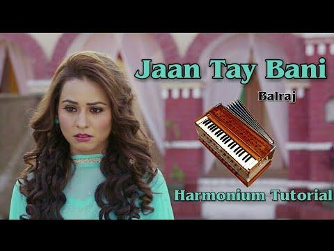 Jaan Tay Bani Balraj Harmonium Tutorial   How To Play On Harmonium