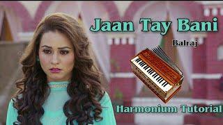 Jaan Tay Bani Balraj Harmonium Tutorial | How To Play On Harmonium