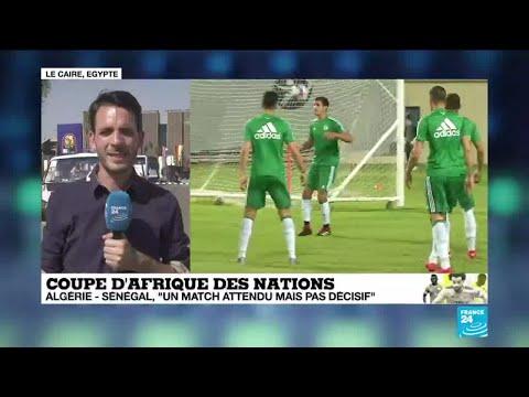 """CAN-2019 : Algérie-Sénégal, """"un match attendu mais pas décisif"""""""