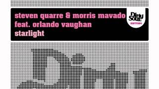 Steven Quarre & Morris Mavado feat Orlando Vaughan - Starlight (Greg Van Bueren Remix)
