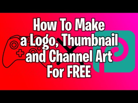 How To Make A Logo/Profile Picture, Thumbnail, And Channel Art For FREE With Photopea