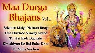 Chaitra Navratri Special Songs - Maa Durga Bhajans Vol 2 - Bhakti Songs