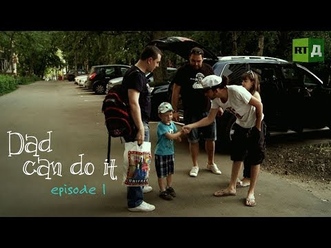 Dad can do it (E1)