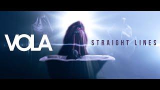 Смотреть клип Vola - Straight Lines