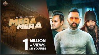 Mera Mera | Naveed Akhtar Feat Lovey Akhtar | Kehar | Mani Kakra | Latest Punjabi Songs 2020