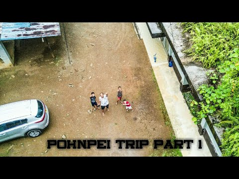 Arrived Pohnpei - Part 1